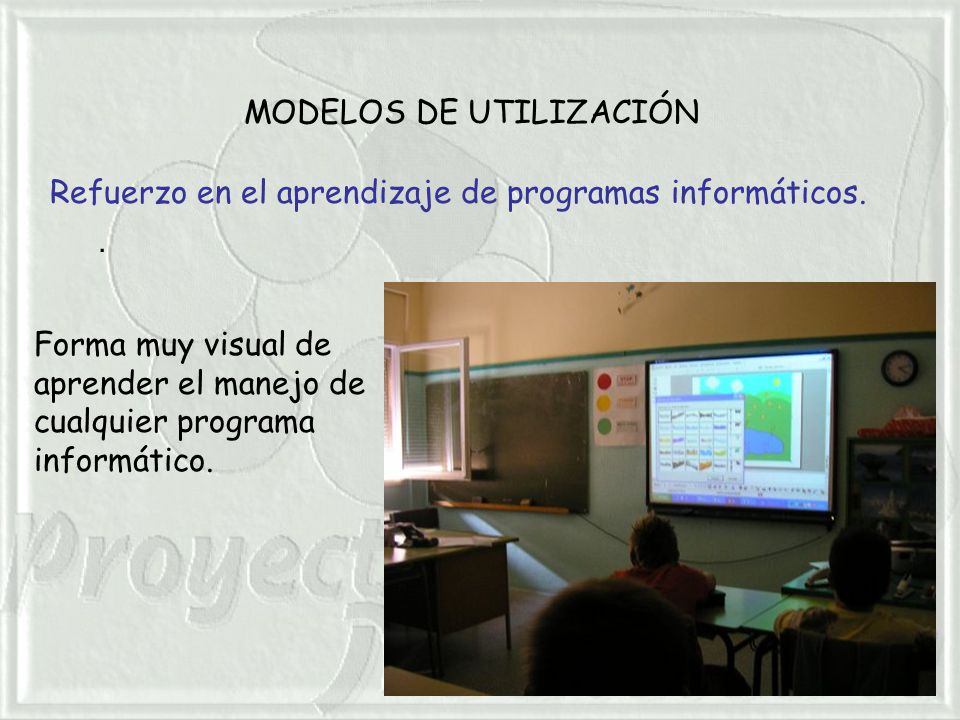MODELOS DE UTILIZACIÓN. Refuerzo en el aprendizaje de programas informáticos.
