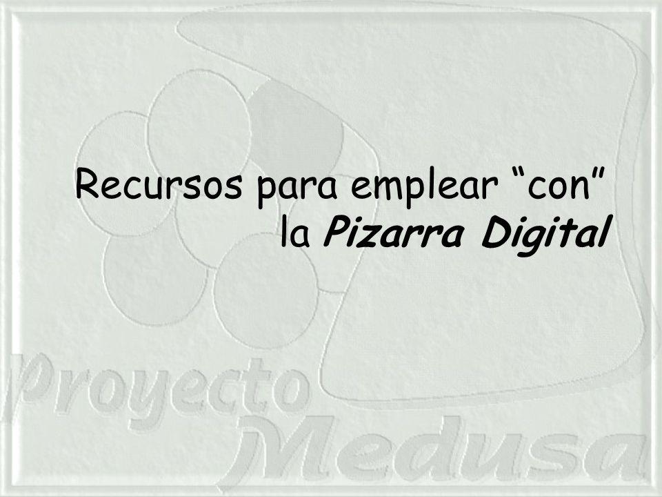 Recursos para emplear con la Pizarra Digital