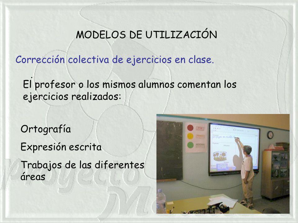 MODELOS DE UTILIZACIÓN. Corrección colectiva de ejercicios en clase.