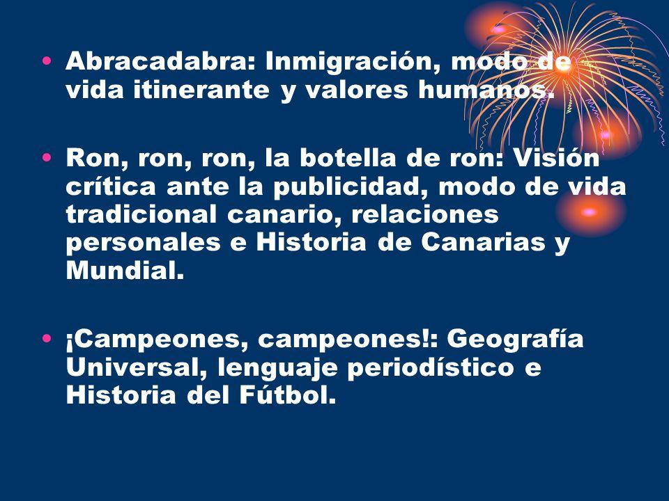 Abracadabra: Inmigración, modo de vida itinerante y valores humanos.