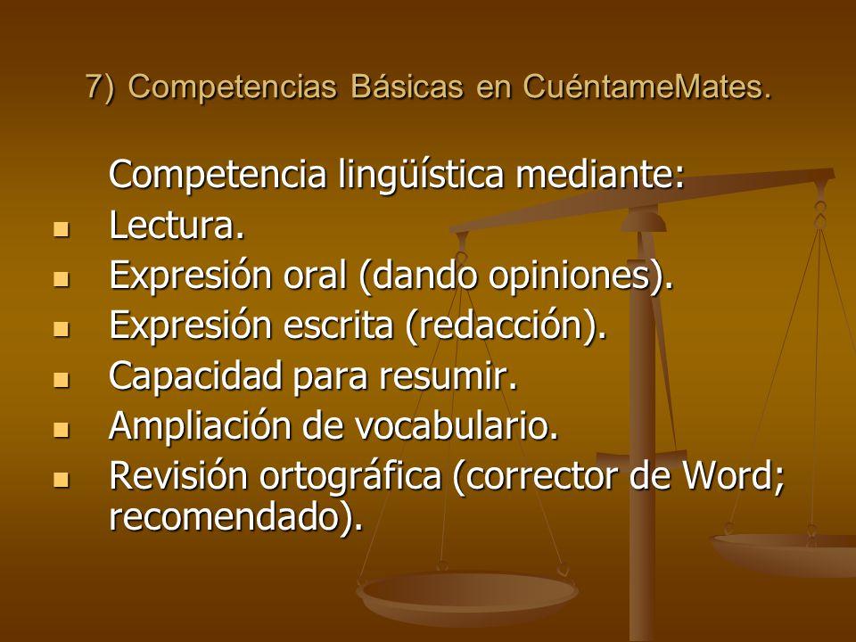 7) Competencias Básicas en CuéntameMates. Competencia lingüística mediante: Lectura.