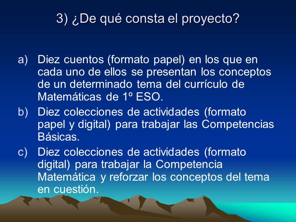 3) ¿De qué consta el proyecto.