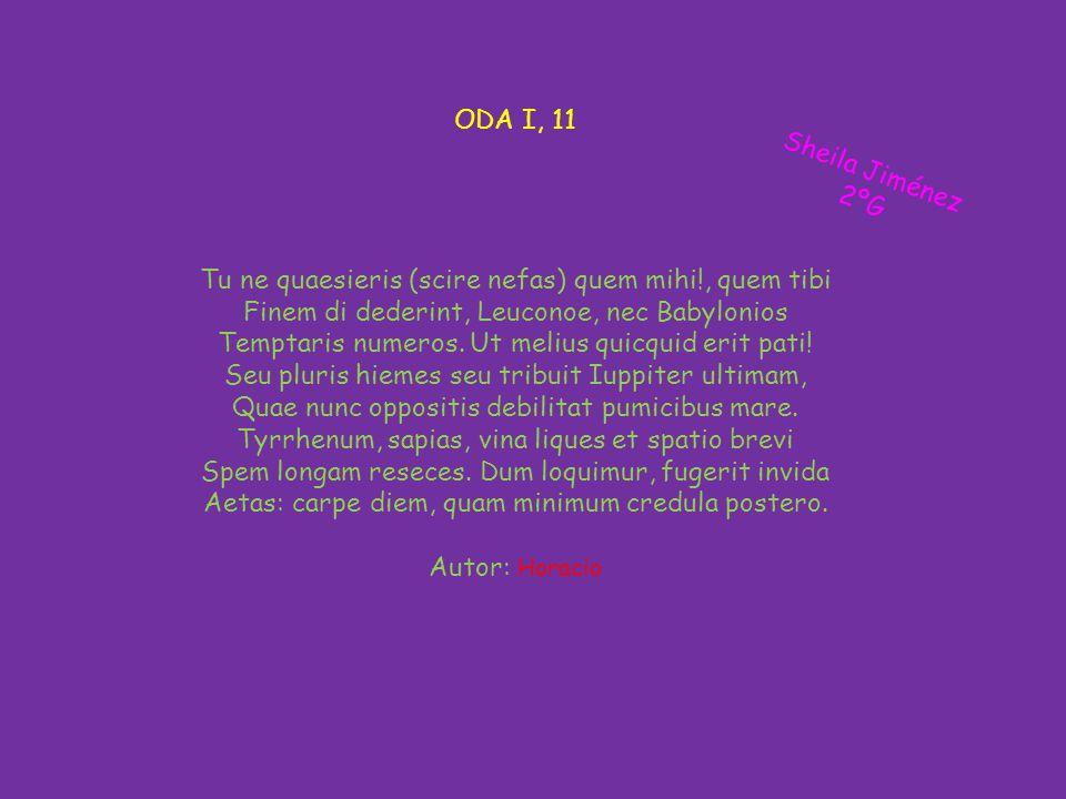 ODA I, 11 Tu ne quaesieris (scire nefas) quem mihi!, quem tibi Finem di dederint, Leuconoe, nec Babylonios Temptaris numeros.