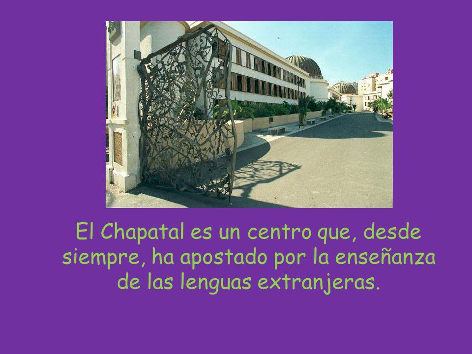 El Chapatal es un centro que, desde siempre, ha apostado por la enseñanza de las lenguas extranjeras.
