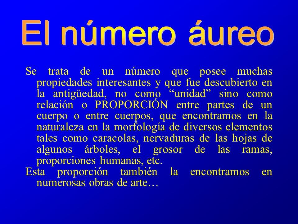 El número áureo, también denominado: número de oro número dorado sección áurea razón áurea razón dorada media áurea divina proporción representado por