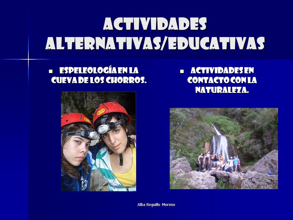 Alba Reguillo Moreno Actividades alternativas/educativas Espeleología en la cueva de los chorros. Espeleología en la cueva de los chorros. Actividades