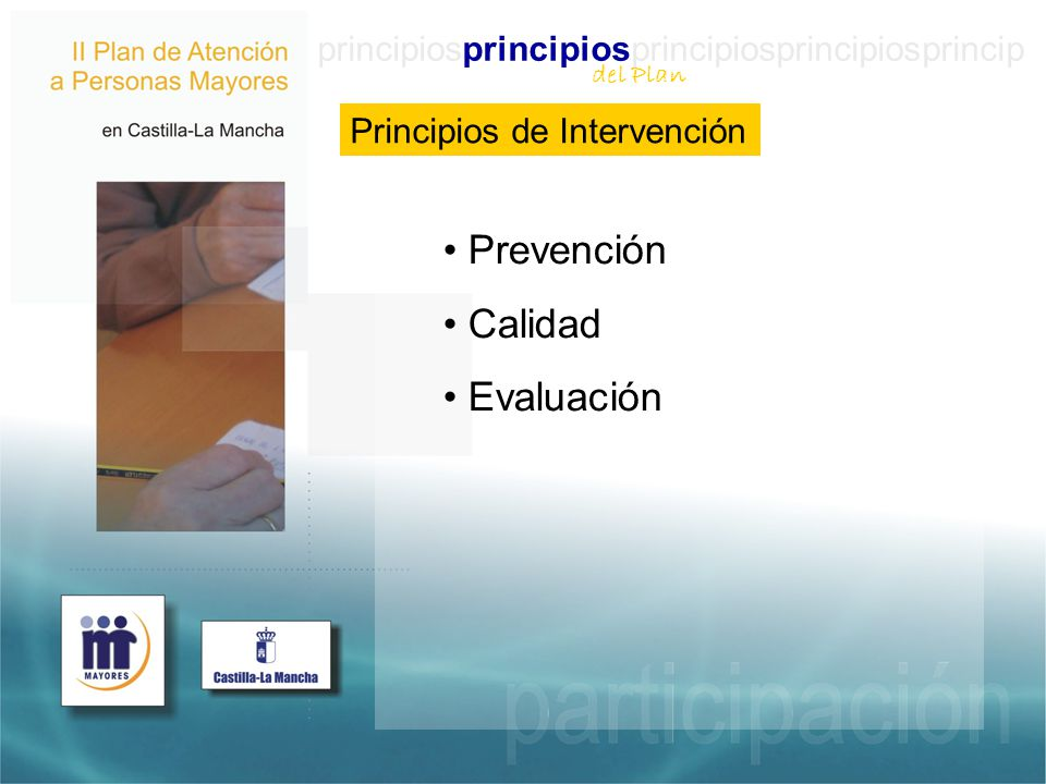principiosprincipiosprincipiosprincipiosprincip Principios de Intervención Prevención Calidad Evaluación del Plan