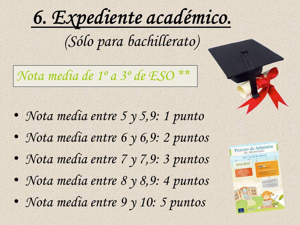 6. Expediente académico.