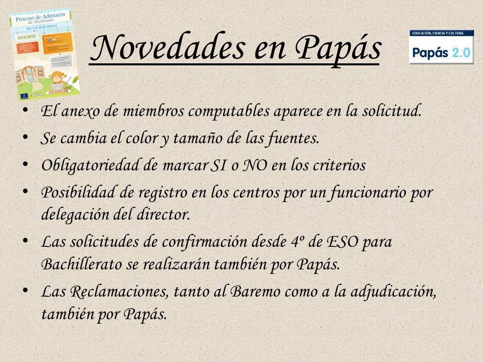 Novedades en Papás El anexo de miembros computables aparece en la solicitud.