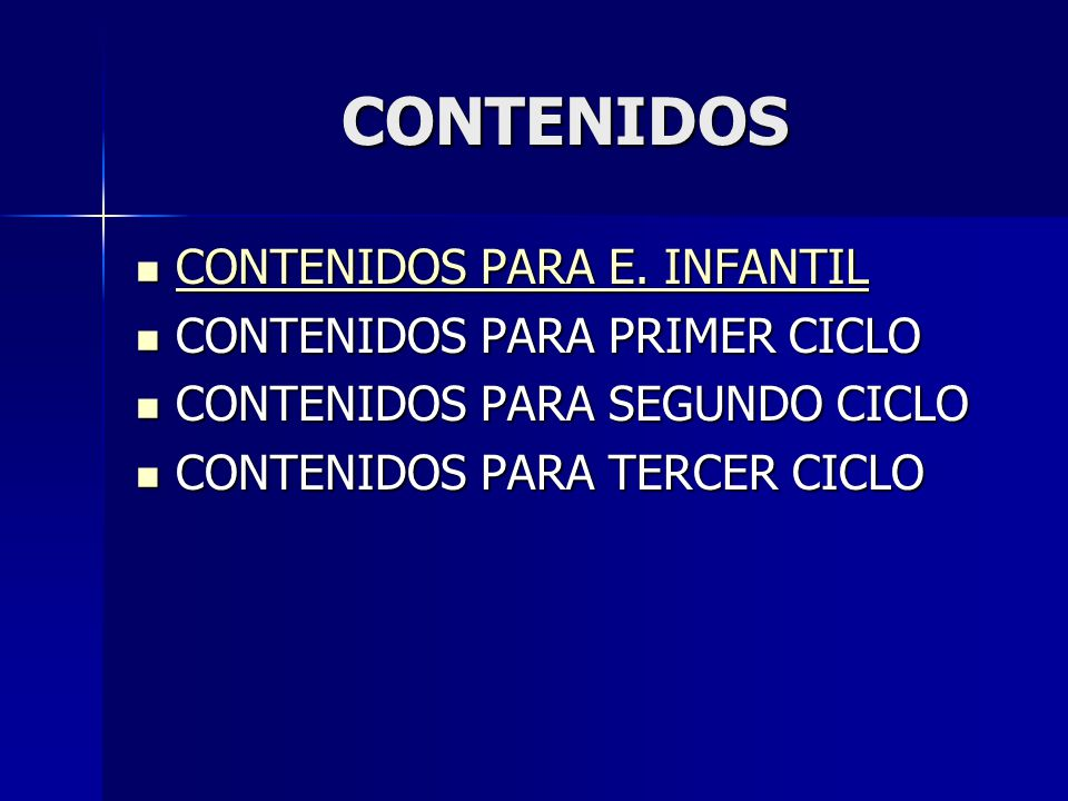 CONTENIDOS CONTENIDOS PARA E. INFANTIL CONTENIDOS PARA E. INFANTIL CONTENIDOS PARA E. INFANTIL CONTENIDOS PARA E. INFANTIL CONTENIDOS PARA PRIMER CICL