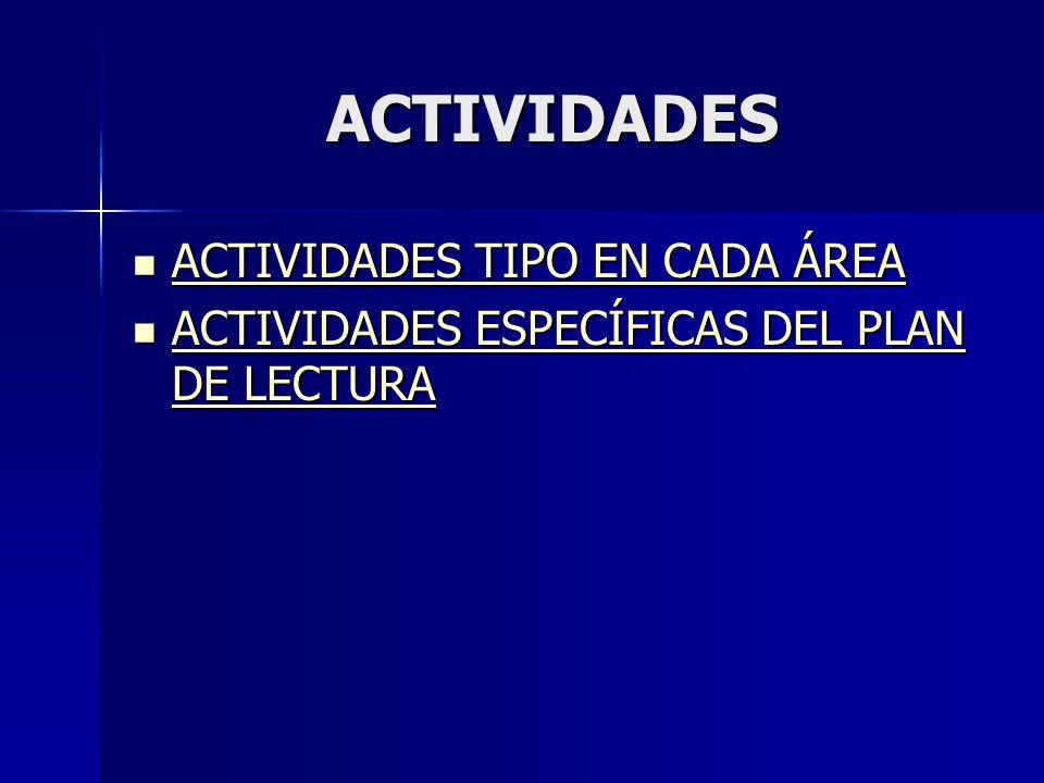 ACTIVIDADES ACTIVIDADES TIPO EN CADA ÁREA ACTIVIDADES TIPO EN CADA ÁREA ACTIVIDADES TIPO EN CADA ÁREA ACTIVIDADES TIPO EN CADA ÁREA ACTIVIDADES ESPECÍ
