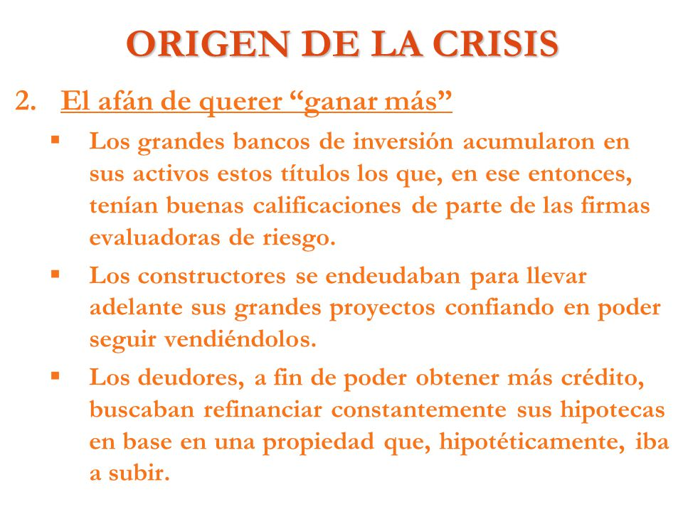EFECTOS INMEDIATOS DE LA CRISIS 3.