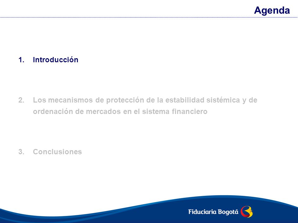 Las recomendaciones internacionales hacen énfasis en la importancia de la ordenación de los mercados y la prevención del riesgo sistémico.