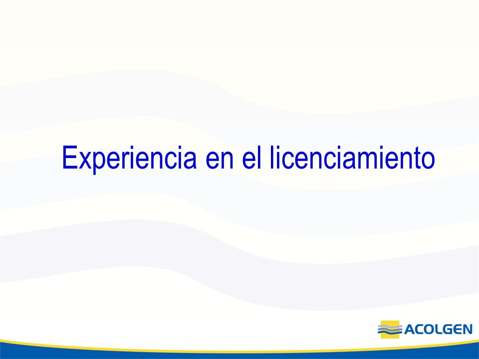 Experiencia en el licenciamiento