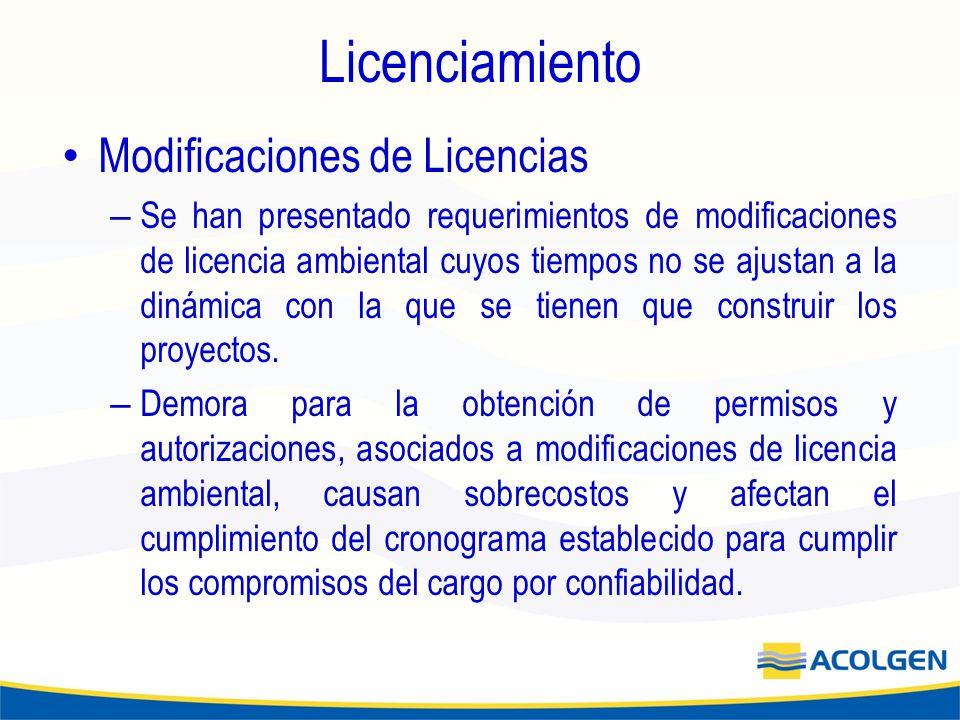 Licenciamiento Modificaciones de Licencias – Se han presentado requerimientos de modificaciones de licencia ambiental cuyos tiempos no se ajustan a la dinámica con la que se tienen que construir los proyectos.