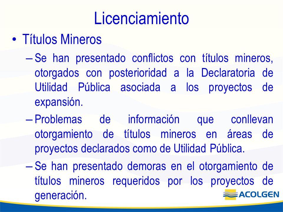 Licenciamiento Títulos Mineros – Se han presentado conflictos con títulos mineros, otorgados con posterioridad a la Declaratoria de Utilidad Pública asociada a los proyectos de expansión.