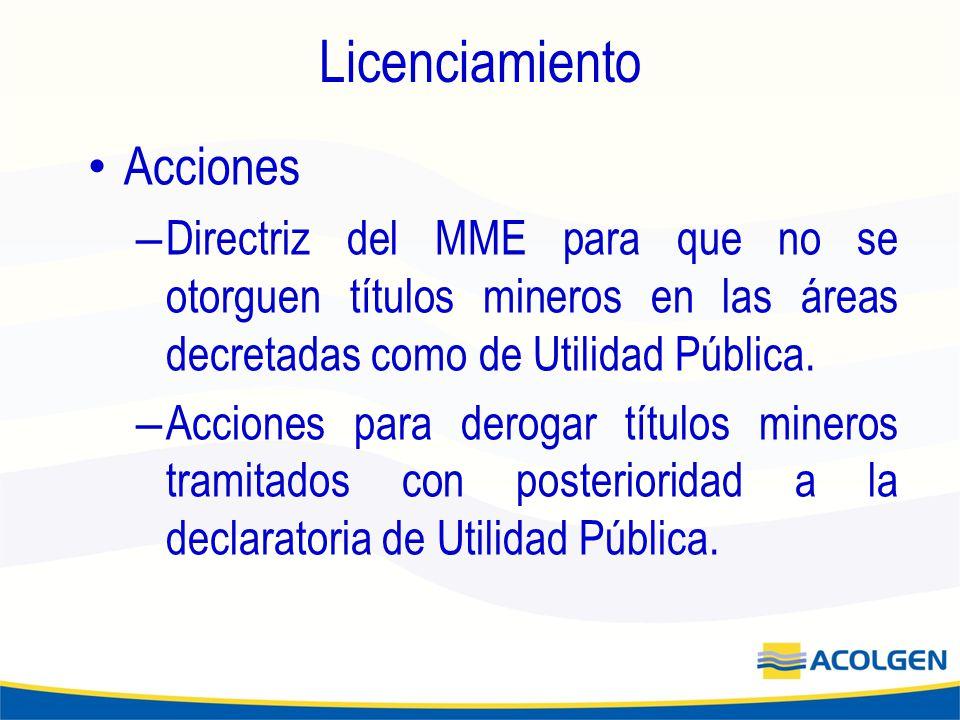 Licenciamiento Acciones – Directriz del MME para que no se otorguen títulos mineros en las áreas decretadas como de Utilidad Pública.