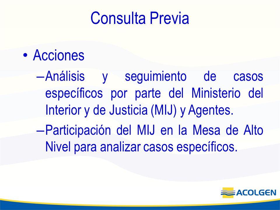 Consulta Previa Acciones – Análisis y seguimiento de casos específicos por parte del Ministerio del Interior y de Justicia (MIJ) y Agentes.