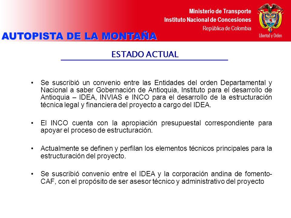 Ministerio de Transporte Instituto Nacional de Concesiones República de Colombia CONCESIÓN VIAL AUTOPISTA DE LA NUEVA INDEPENDENCIA