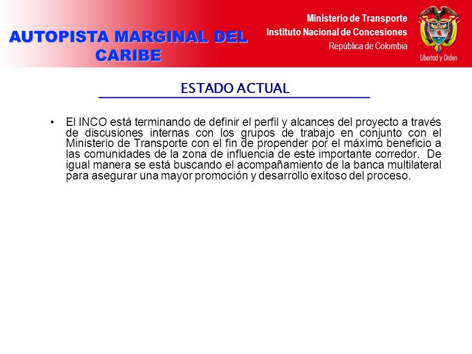 Ministerio de Transporte Instituto Nacional de Concesiones República de Colombia CONCESIÓN VIAL AUTOPISTA ARTERIAS DE MI LLANURA