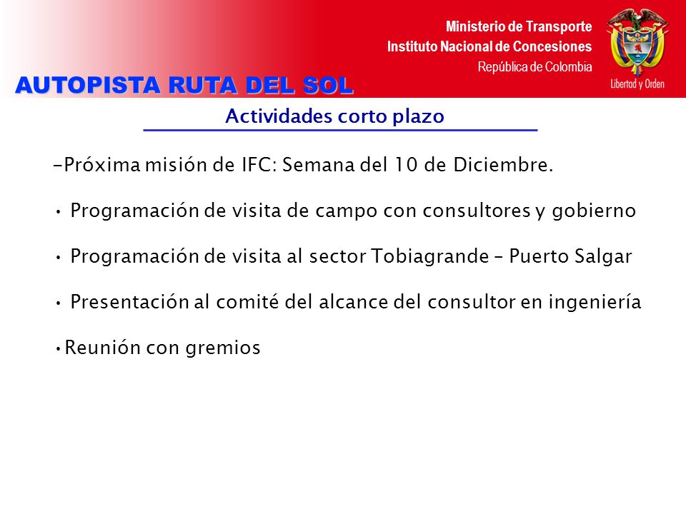Ministerio de Transporte Instituto Nacional de Concesiones República de Colombia Fuente: Steer Davies Gleave – Consultor de Tránsito Localización estaciones maestras y específicas AUTOPISTA RUTA DEL SOL