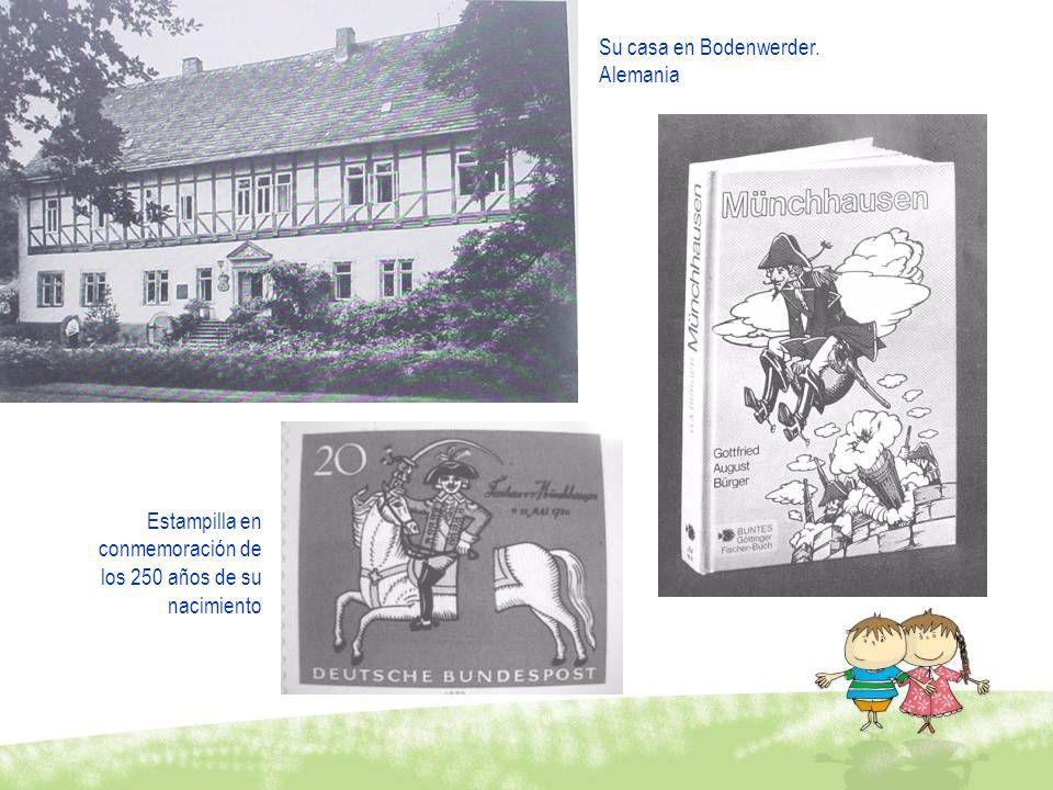 Estampilla en conmemoración de los 250 años de su nacimiento Su casa en Bodenwerder. Alemania