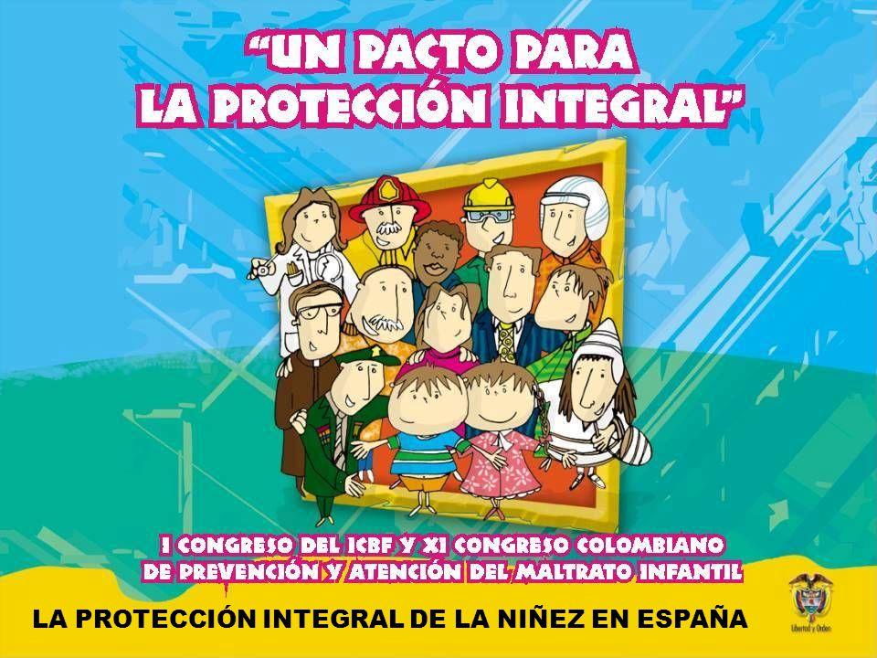 LA PROTECCIÓN INTEGRAL DE LA NIÑEZ EN ESPAÑA