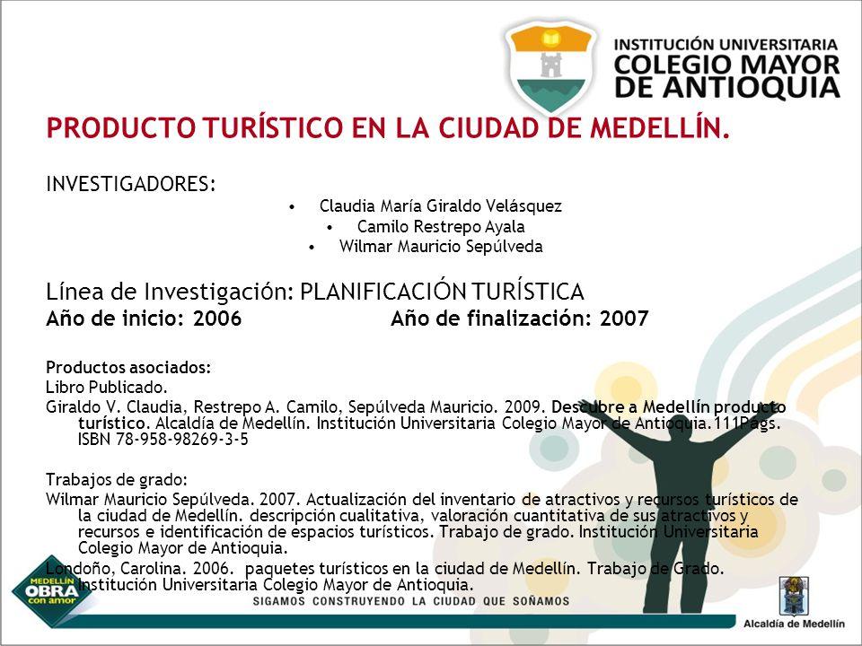 PROYECTOS DE INVESTIGACI Ó N (2008-2009) ELEMENTOS Y AVANCES EN LA FORMULACI Ó N DE TEOR Í A (S) PARA EL TURISMO.