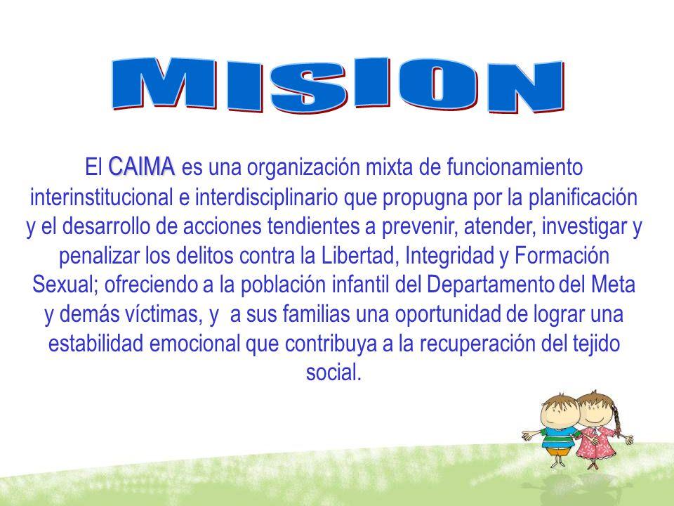 CAIMA El CAIMA es una organización mixta de funcionamiento interinstitucional e interdisciplinario que propugna por la planificación y el desarrollo d