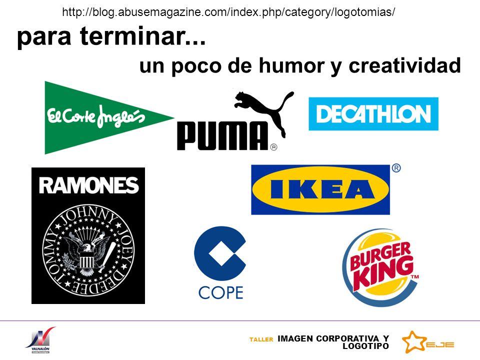 TALLER IMAGEN CORPORATIVA Y LOGOTIPO para terminar... un poco de humor y creatividad http://blog.abusemagazine.com/index.php/category/logotomias/