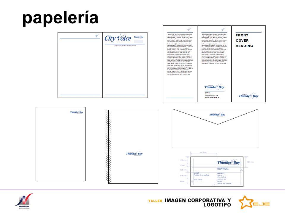 TALLER IMAGEN CORPORATIVA Y LOGOTIPO Logotipo: tipos logotipo: compuesto por tipografía y no contiene dibujos, acorde con la imagen que la empresa quiere transmitir.