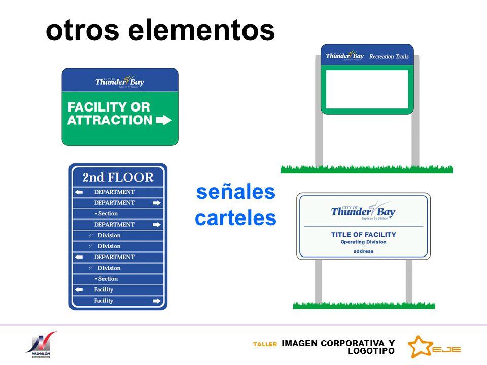 TALLER IMAGEN CORPORATIVA Y LOGOTIPO otros elementos señales carteles