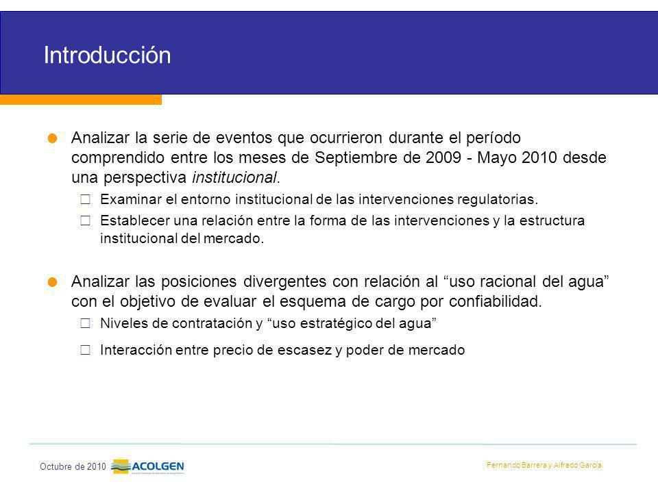 Fernando Barrera y Alfredo García Octubre de 2010 Introducción Analizar la serie de eventos que ocurrieron durante el período comprendido entre los meses de Septiembre de 2009 - Mayo 2010 desde una perspectiva institucional.
