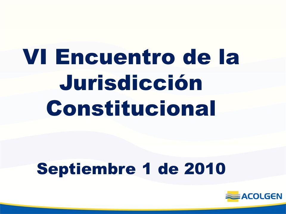 VI Encuentro de la Jurisdicción Constitucional Septiembre 1 de 2010