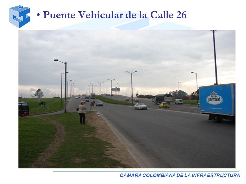 CAMARA COLOMBIANA DE LA INFRAESTRUCTURA Puente Vehicular de la Calle 26