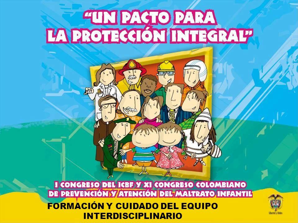 Formación y Cuidado del Equipo Interdisciplinario 15.agosto.2003 Dr.