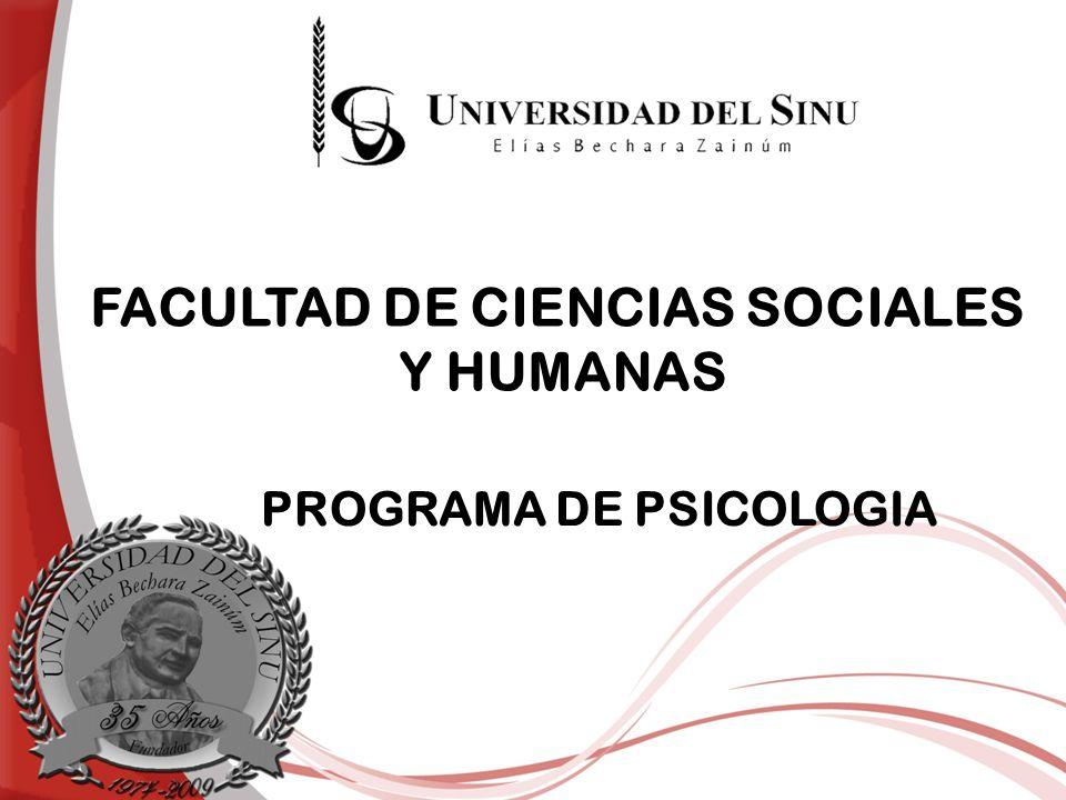 FACULTAD DE CIENCIAS SOCIALES Y HUMANAS PROGRAMA DE PSICOLOGIA