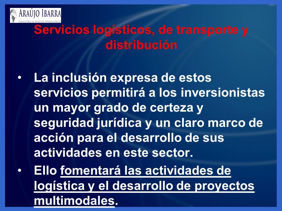 La inclusión expresa de estos servicios permitirá a los inversionistas un mayor grado de certeza y seguridad jurídica y un claro marco de acción para el desarrollo de sus actividades en este sector.