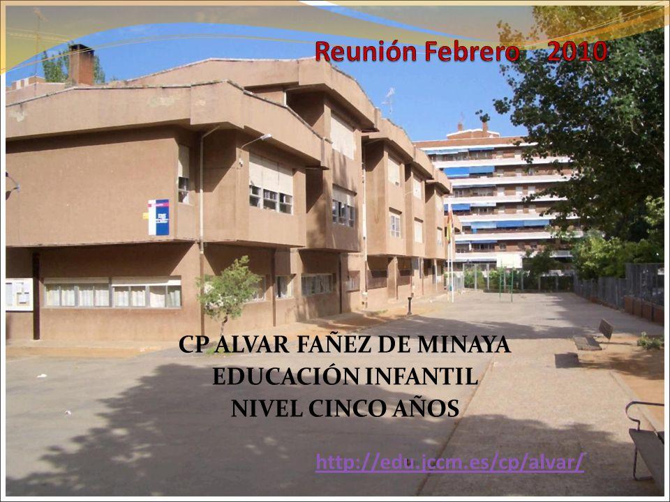 CP ALVAR FAÑEZ DE MINAYA EDUCACIÓN INFANTIL NIVEL CINCO AÑOS http://edu.jccm.es/cp/alvar/