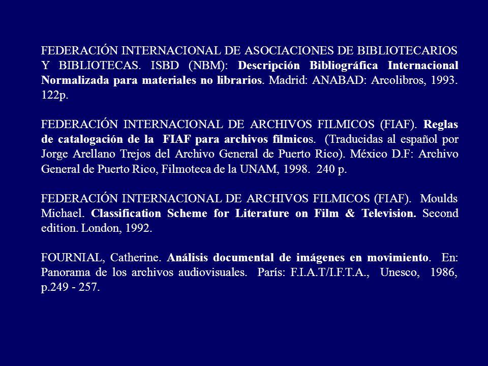 FEDERACIÓN INTERNACIONAL DE ASOCIACIONES DE BIBLIOTECARIOS Y BIBLIOTECAS. ISBD (NBM): Descripción Bibliográfica Internacional Normalizada para materia