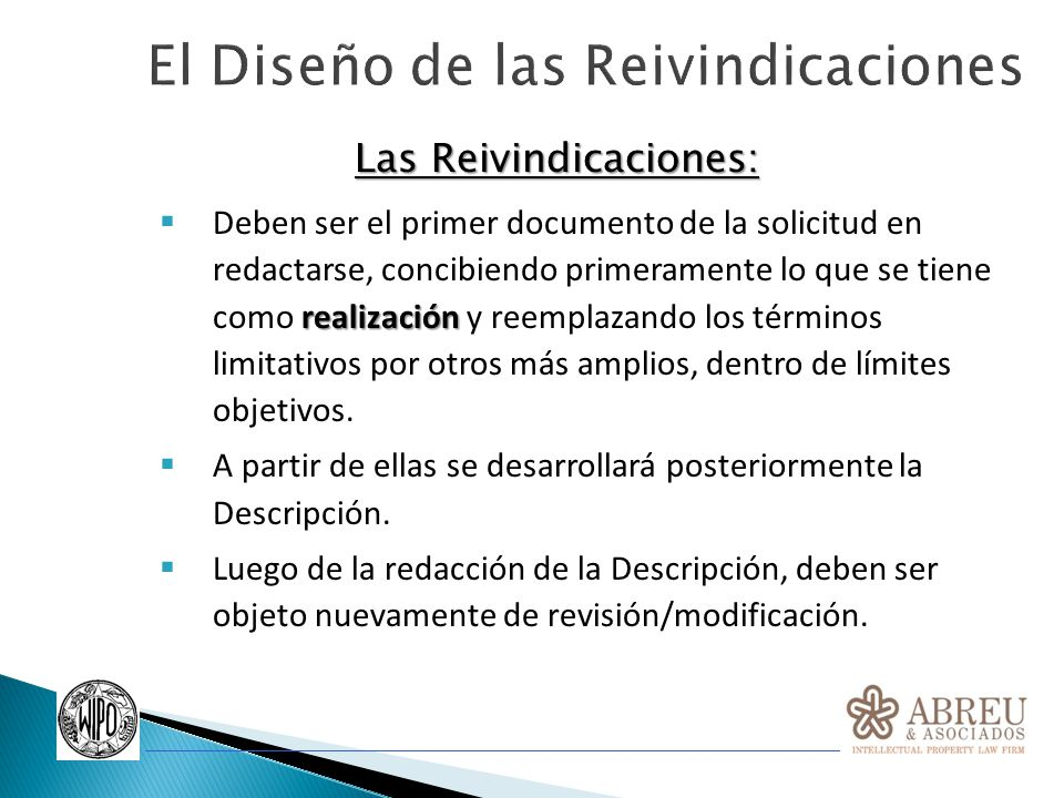 LAS REIVINDICACIONES DEBEN DISEÑARSE PENSANDO EN QUE…..