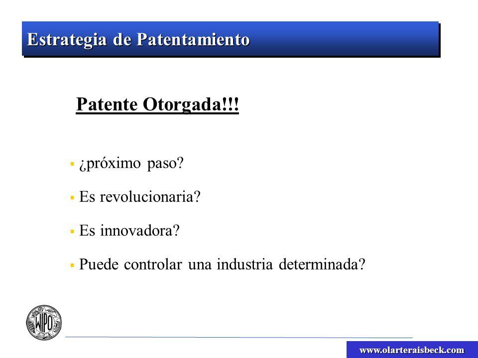 www.olarteraisbeck.com ¿próximo paso? Es revolucionaria? Es innovadora? Puede controlar una industria determinada? Patente Otorgada!!!