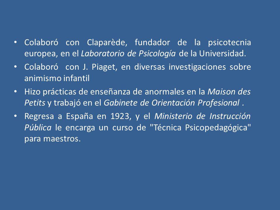 Colaboró con Claparède, fundador de la psicotecnia europea, en el Laboratorio de Psicología de la Universidad. Colaboró con J. Piaget, en diversas inv