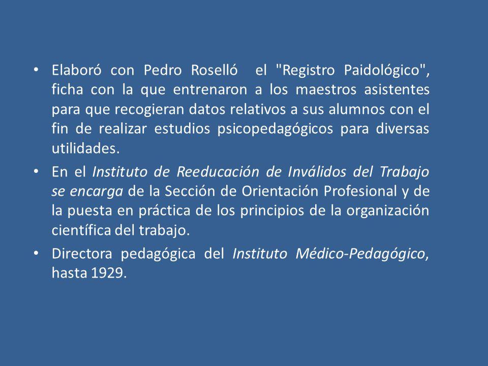 Encargada de la Sección de Orientación Profesional del Instituto Psicotécnico de Madrid, del cual fue directora entre 1936 y 1939.