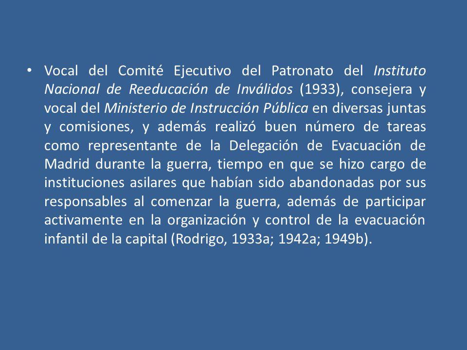 Vocal del Comité Ejecutivo del Patronato del Instituto Nacional de Reeducación de Inválidos (1933), consejera y vocal del Ministerio de Instrucción Pú