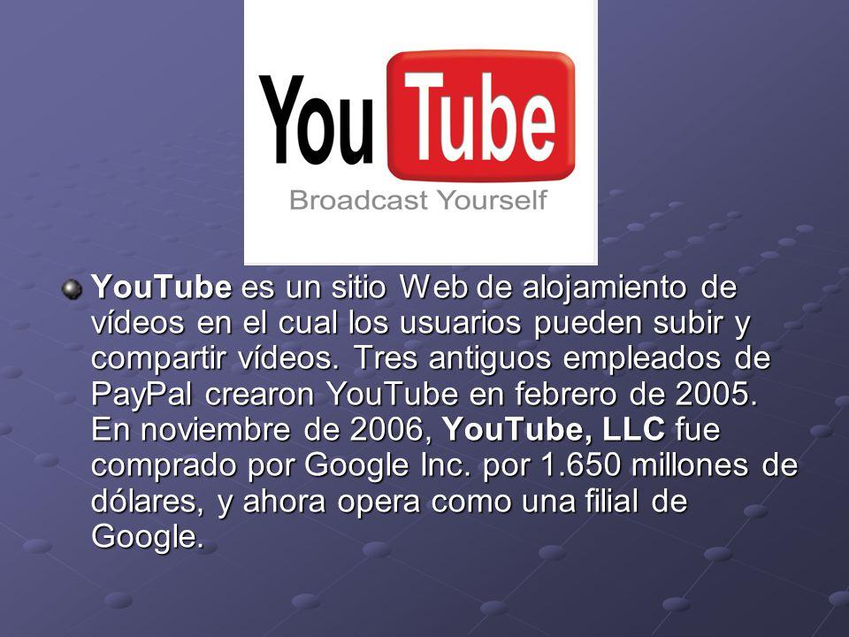 YouTube es un sitio Web de alojamiento de vídeos en el cual los usuarios pueden subir y compartir vídeos. Tres antiguos empleados de PayPal crearon Yo