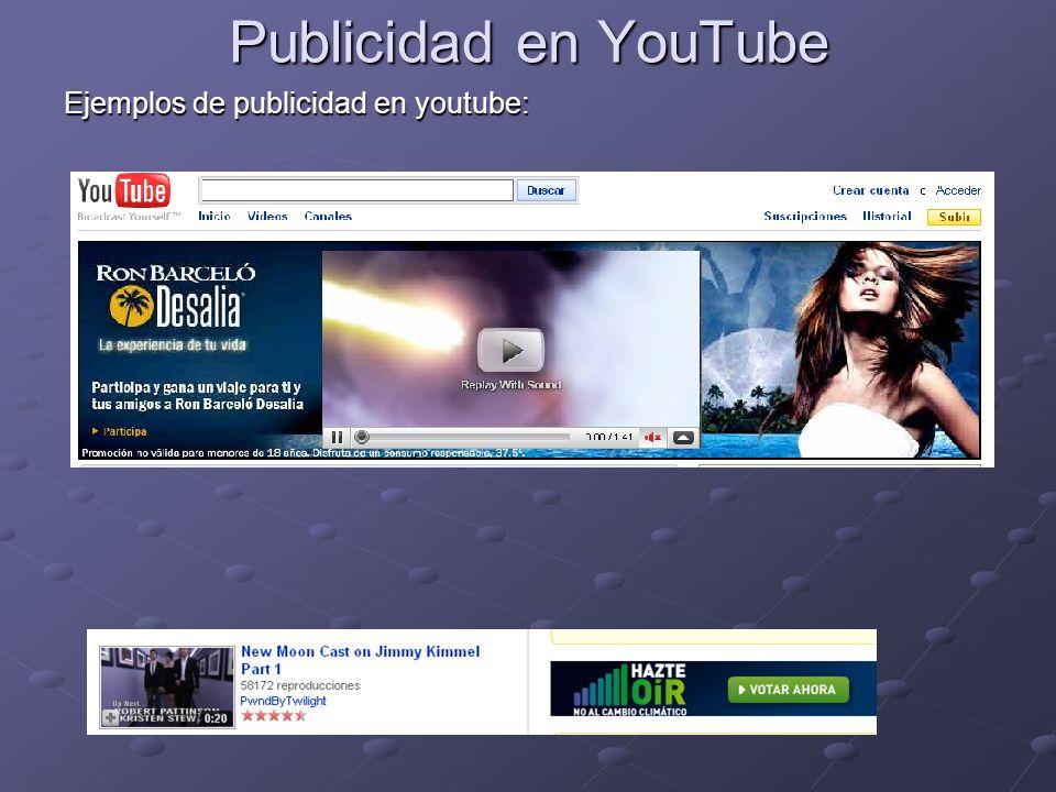 Publicidad en YouTube Ejemplos de publicidad en youtube: