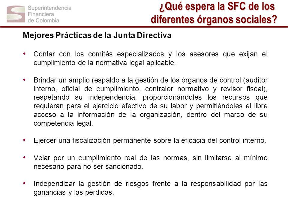 Mejores Prácticas de la Junta Directiva Contar con los comités especializados y los asesores que exijan el cumplimiento de la normativa legal aplicabl