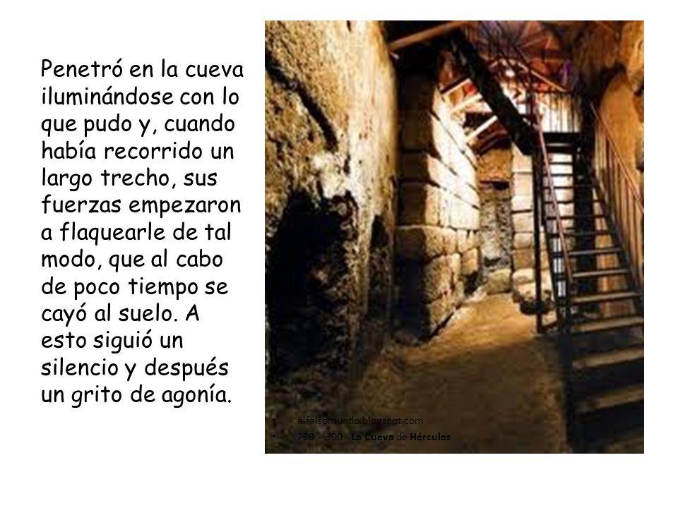 elfalsomundo.blogspot.com 280 × 300 - La Cueva de Hércules Penetró en la cueva iluminándose con lo que pudo y, cuando había recorrido un largo trecho,
