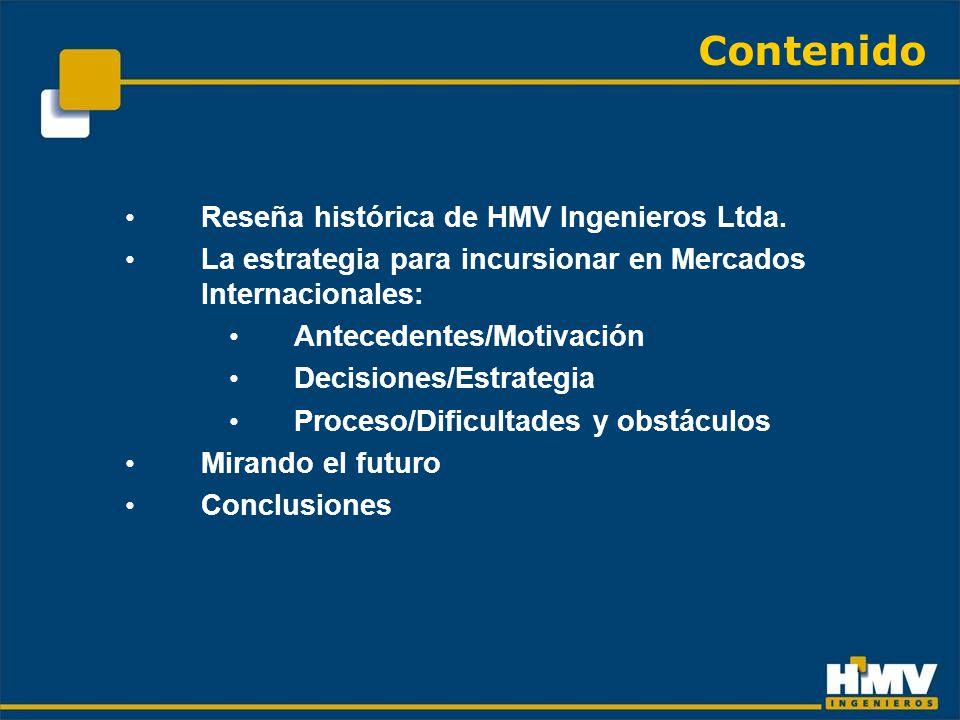Contenido Reseña histórica de HMV Ingenieros Ltda.